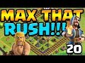 LESS than 50 WALLS to GO?!  MAX That RUSH ep20 | Clash of Clans