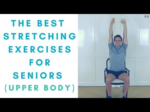 The Best Stretches For Seniors Part 2: Upper BodySeniors Exercises