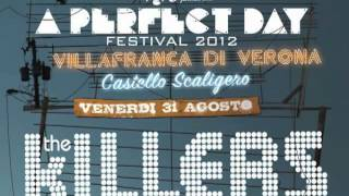 The Killers - This Is Your Life, A Perfect Day Festival [HQ Audio]