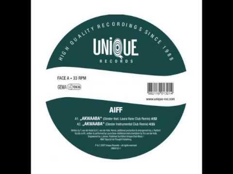 Akwaaba ft Laura Vane - AIFF (Diesler Remix - Original Groove)