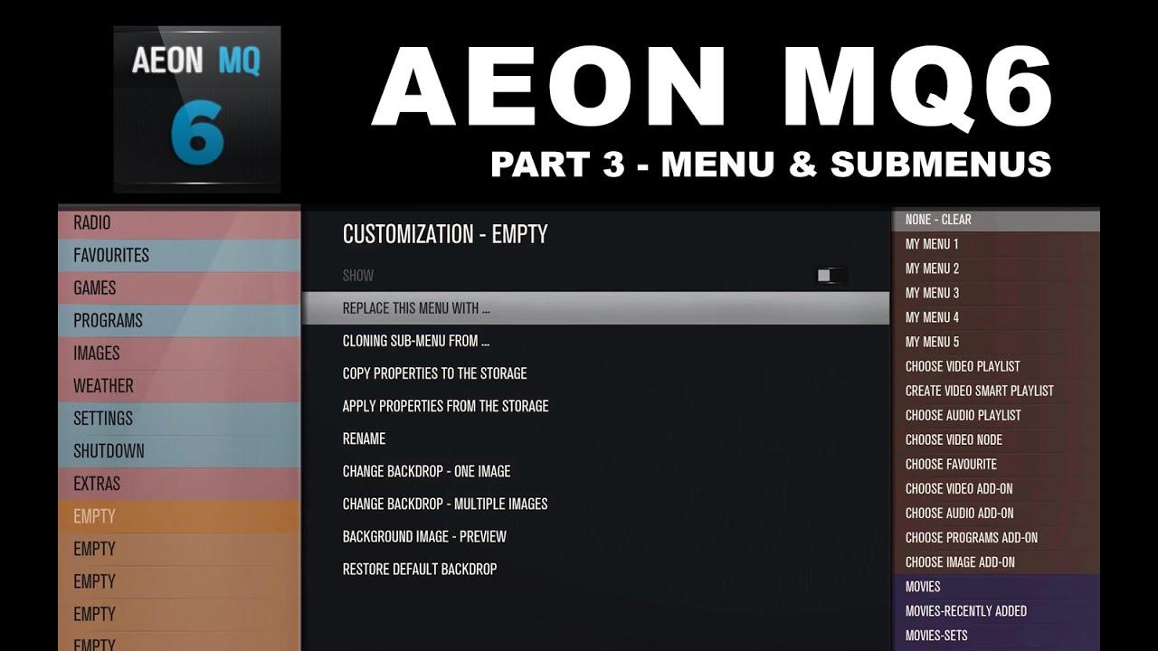 Aeon MQ6 Part 3 Menus & Submenus — MyVideo