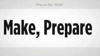 "How to Say ""Make"" | Mandarin Chinese"