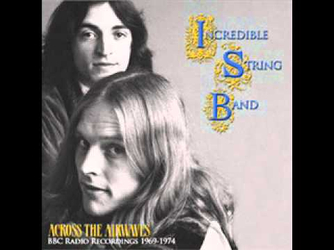 Incredible String Band - You've Been A Friend To Me (Live)