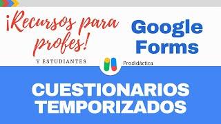 Google Forms | Como crear exámenes con limite de tiempo individual - Tutorial