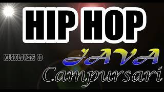 Hip Hop Jawa Campursari - Full Hip Hop Musik