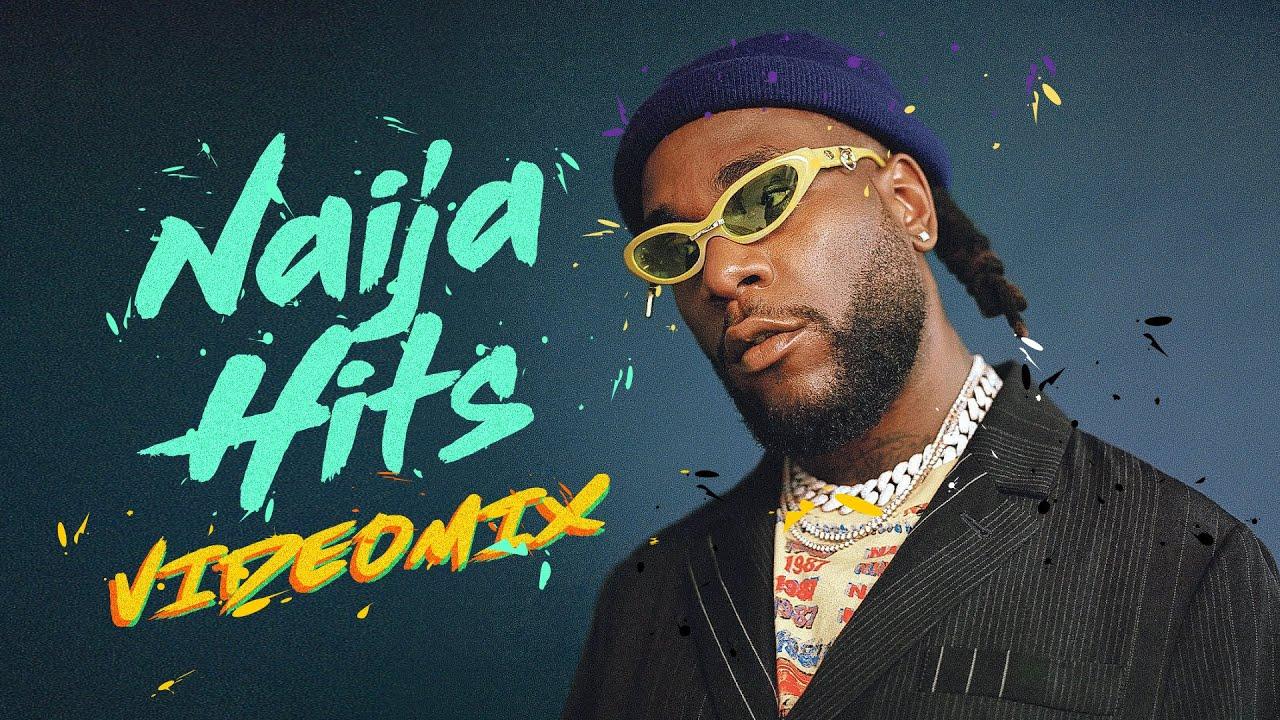 Download LATEST NAIJA AFROBEAT 2020 | AFROBEATS 2020 | NAIJA 2020 VIDEO MIX  FT Burna Boy, Wizkid, Rema