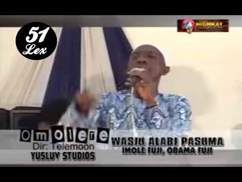 Wasiu Alabi - Pasuma Omolere  (Official Video)