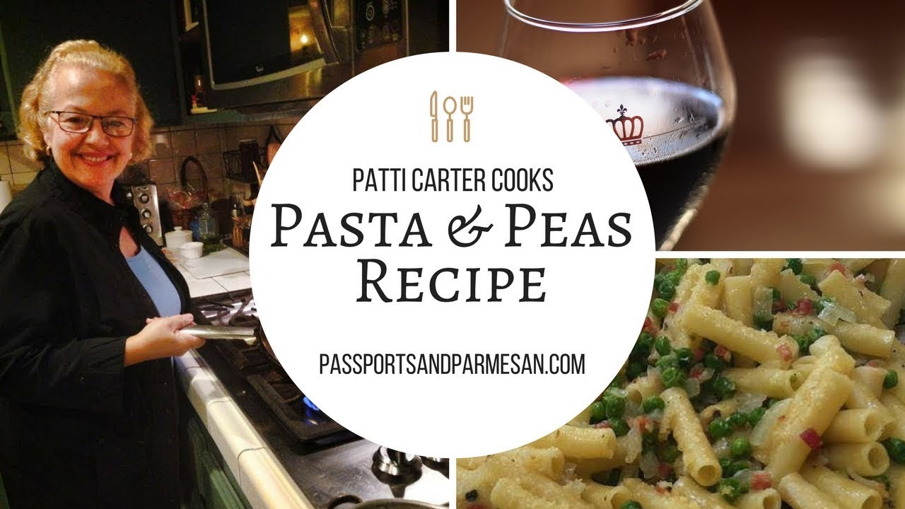 Pasta and Peas Recipe- Italian Cooking | Passports & Parmesan - YouTube
