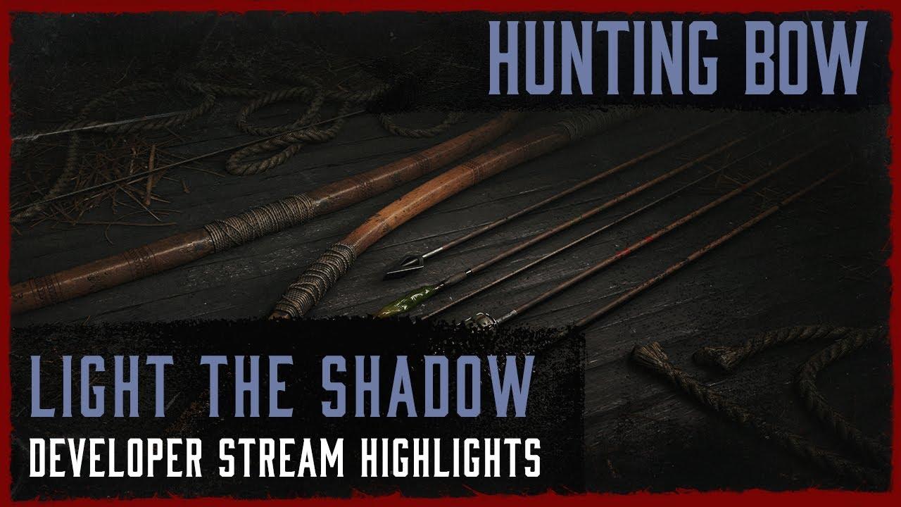 Light The Shadow - Hunting Bow I Developer Live Stream Highlight