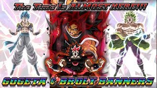 Gogeta And Broly Is Almost Here!!!!!!! | Dragon Ball Z Dokkan Battle |