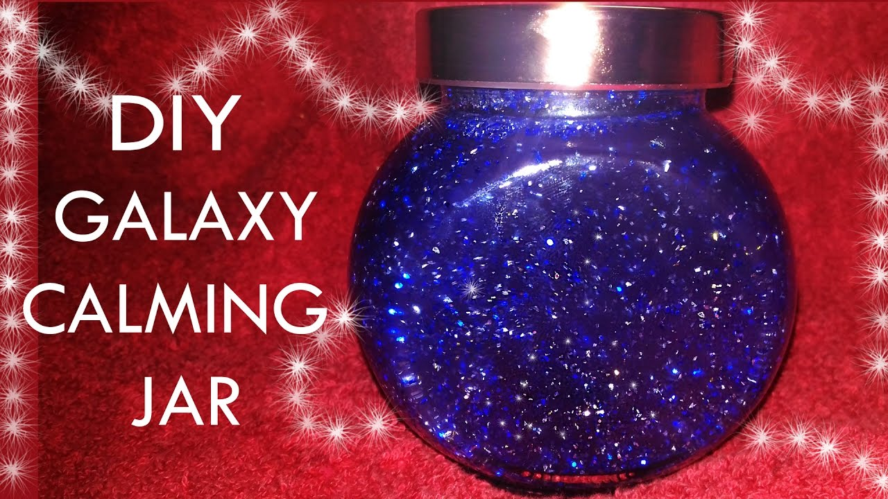Diy Galaxy Calming Jar Calming Jar For Kids Without Glue Youtube