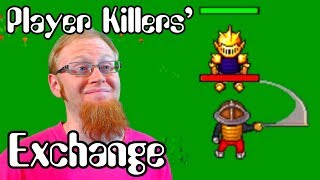 THIS WON'T END WELL ~ Player Killers' Exchange ~ MagicManMo