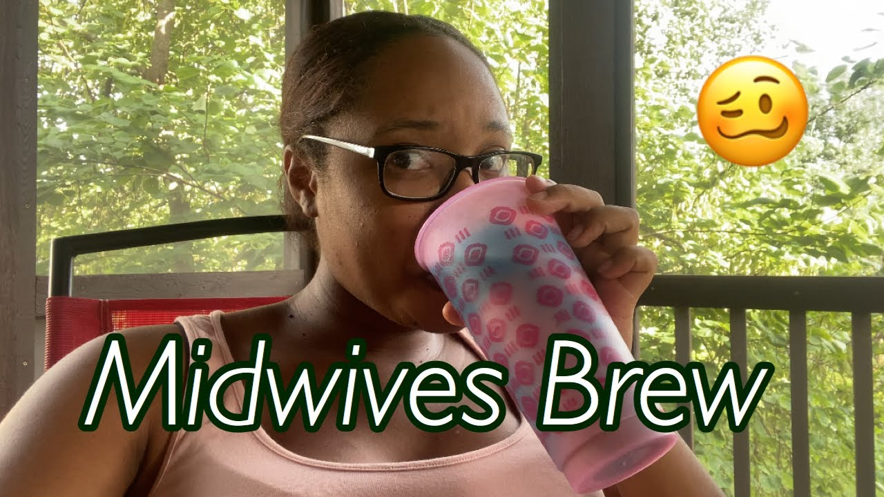 I TRIED THE MIDWIVES BREW