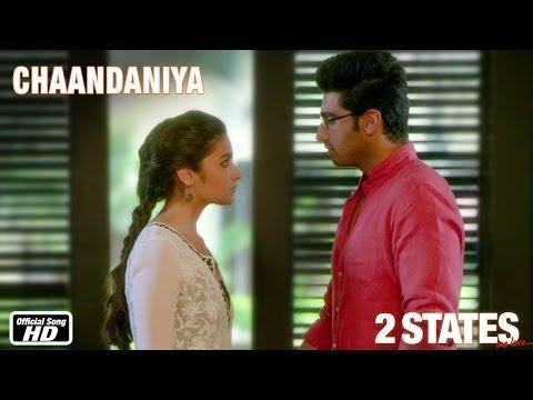 Chaandaniya - 2 States - Official Song - Arjun Kapoor, Alia Bhatt