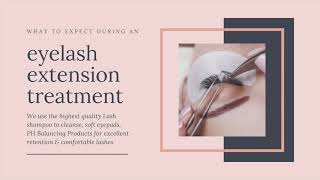 What to expect during an eyelash extension treatment.