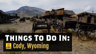 Things To Do in Cody, Wyoming