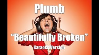"""Plumb """"Beautifully Broken"""" BackDrop Christian Karaoke"""