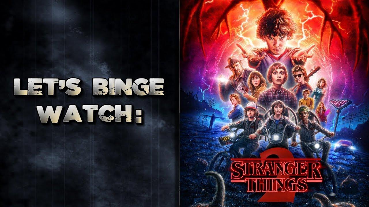 Download Let's Binge Watch: Stranger Things Season 2!