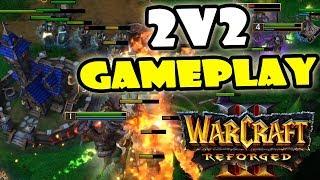 Warcraft 3 Reforged Beta 2vs2 Gameplay Video