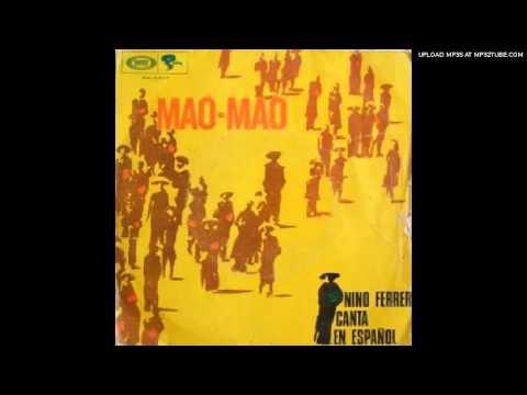 NINO FERRER-mao mao-spanish version