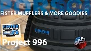 Fister Mufflers and More Goodies for the Porsche 911 (Project 996 E10)
