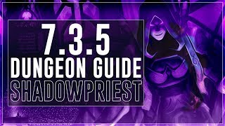 Shadow Priest Patch 7.3.5 :: Mythic+ Guide