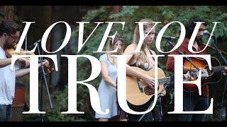 Смотреть клип Lydia Luce - Love You True