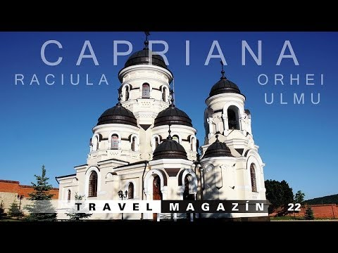 Capriana, Raciula, Ulmu a Orhei - Moldavsko [HD] Travel Magazín 022 (Travel Channel Slovakia)