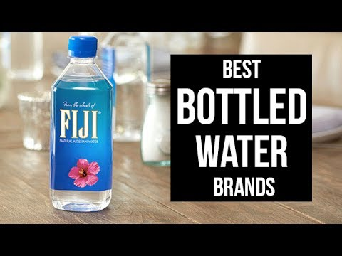 Top 5 Best Bottled Water Brands Of 2017