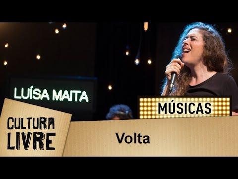 Volta Por Luísa Maita