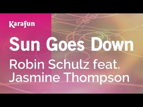 Karaoke Sun Goes Down - Robin Schulz *