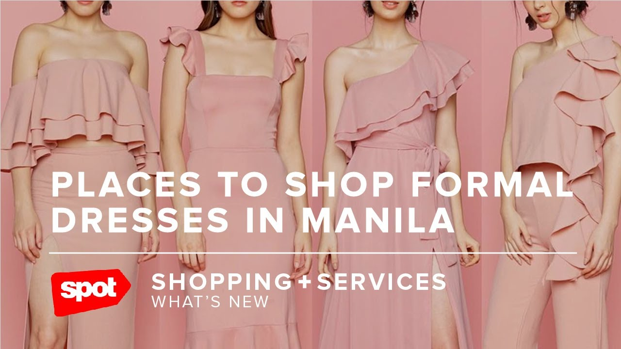 Places to Shop Formal Dresses in Manila - YouTube