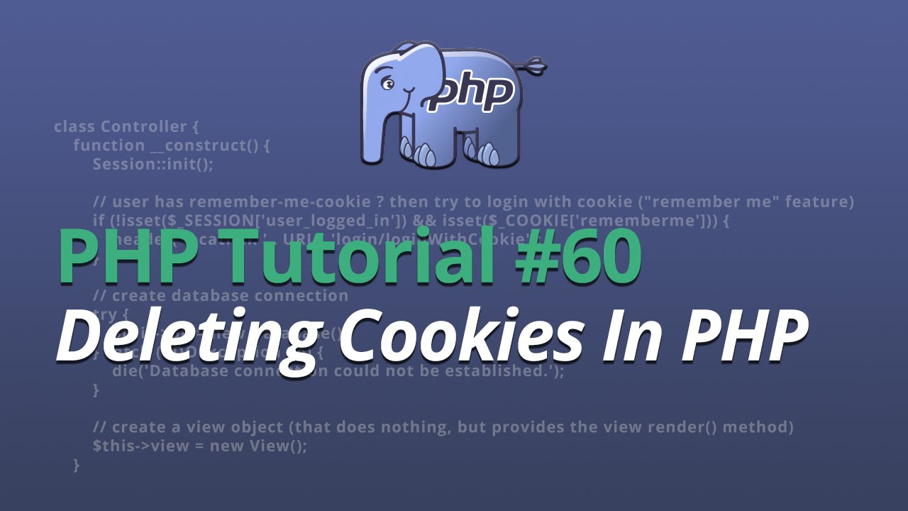 PHP Tutorial - #60 - Deleting Cookies In PHP
