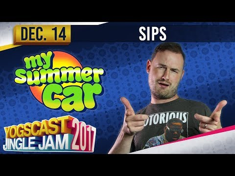 SIPS - Getting Over It & My Summer Car - YOGSCAST JINGLE JAM - 14th December 2017