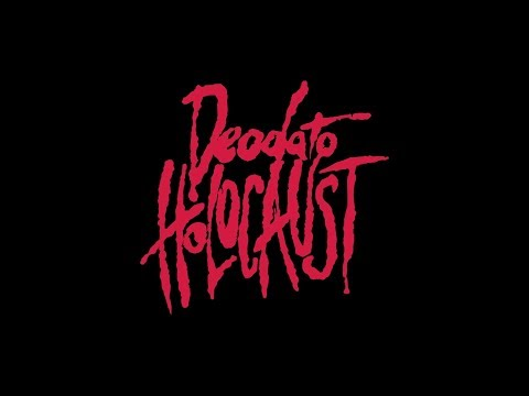 DEODATO HOLOCAUST Official Trailer (2019)