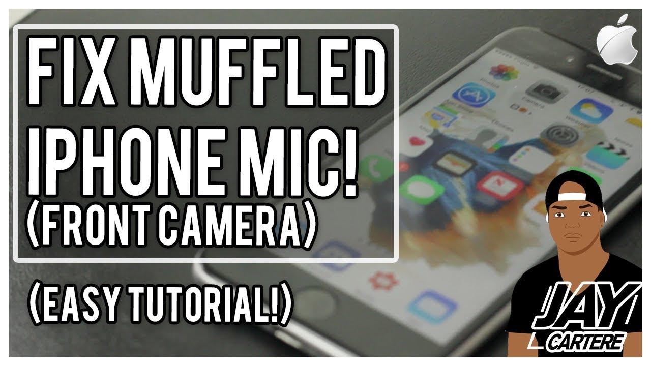 huge discount f640b 4eea3 How To Fix An iPhone Muffled Mic (Front Camera) - How To Fix A Muffled  iPhone Mic