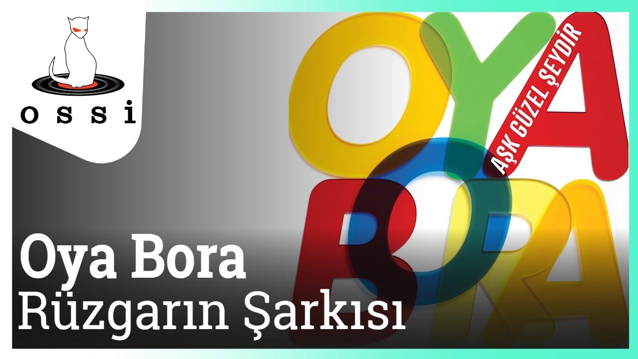 Oya Bora - Rüzgarın Şarkısı (Rüzgarlı Bahçe)