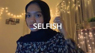 Selfish - Madison Beer (Cover)
