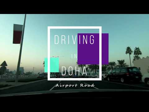 Driving in Qatar - Doha, Airport Road - Go-pro Hero 6