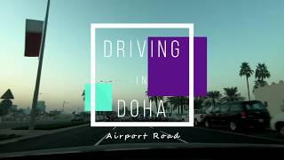 Driving in Qatar - Doha, Airport Road - Go-pro Hero 6