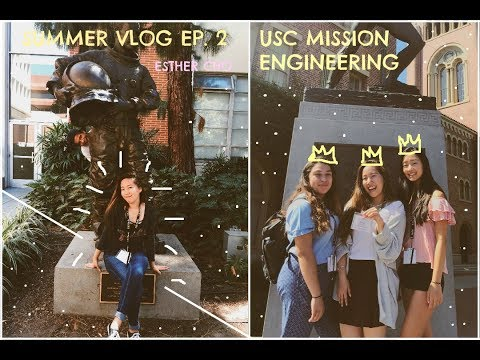 Summer Vlog Ep. 2,  USC Mission Engineering {a couple days studying at USC} || Esther Cho