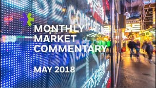 E*TRADE Monthly Market Commentary | May 2018