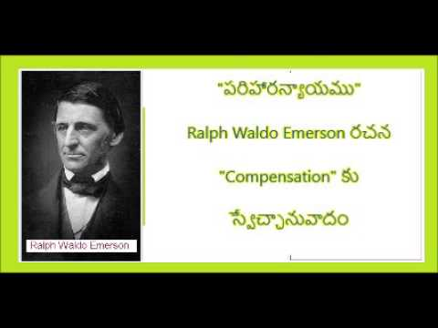 "Audio Book: ""పరిహారన్యాయము"" (Telugu translation of RW Emerson's Essay ""Compensation"""