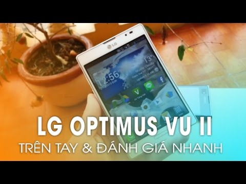 Trên tay LG Optimus Vu II và các sản phẩm LG 2012