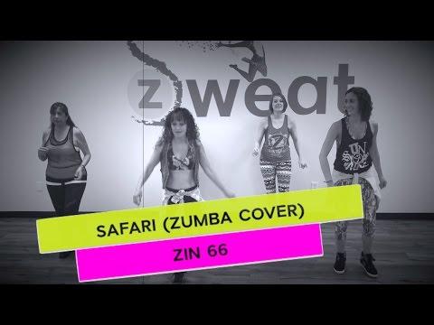 Safari ZIN 66 (Zumba Cover) | Zumba Choreography with Mariela