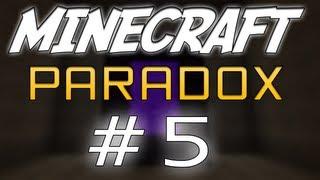 MineCraft - Paradox 5# met David en Sander!