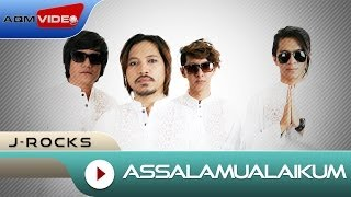 J-Rocks - Assalamualaikum | Official Lyric Video