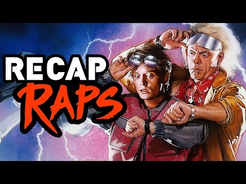 BACK TO THE FUTURE TRILOGY - RECAP RAP