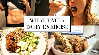 WHAT I ATE + DAILY EXERCISE - Simply Ney