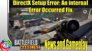 Battlefield: Hardline DirectX Fix (News and BF4 gameplay)